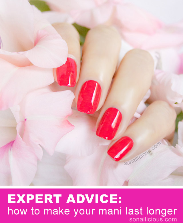 Expert Advice – How to Make Your Manicure Last Longer?