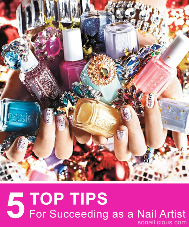 nail artist advice for Succeeding in the nail art industry