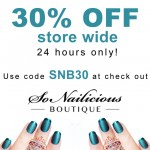 30% OFF Store Wide In The SoNailicious Boutique – 24 HOURS ONLY!