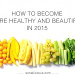 15 Resolutions For A More Beautiful and Healthy You