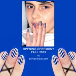 NAFW 2015 Day 7 – Opening Ceremony Fall 2015 Nail Art