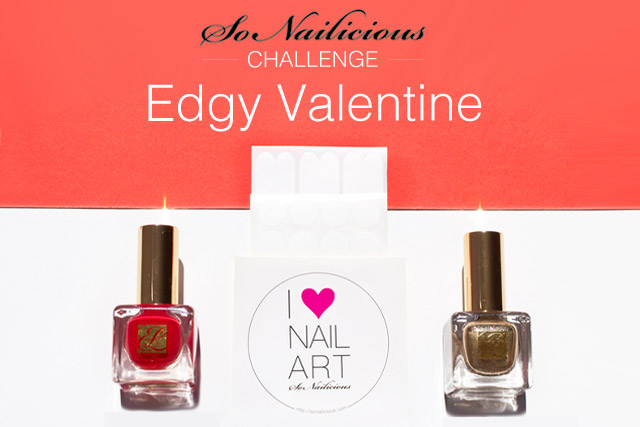 edgy valentine challenge with #sonailicious