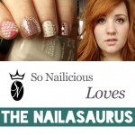 SoNailicious Loves: Sammy of The Nailasaurus