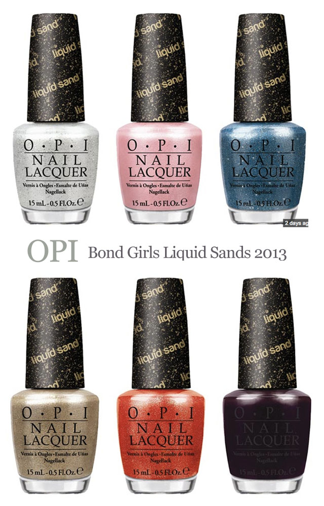 OPI Bond Girls Liquid Sands nail collection