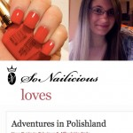 SoNailicious Loves: Christina of Adventures in Polishland