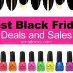 The Best Black Friday Sales & Deals: The SoNailicious Guide